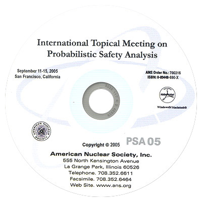 International Topical Meeting on Probabilistic Safety Analysis (PSA 2005)