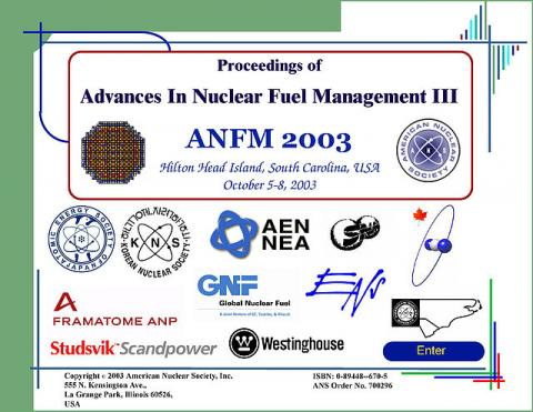 Advances in Nuclear Fuel Management III (ANFM 2003)