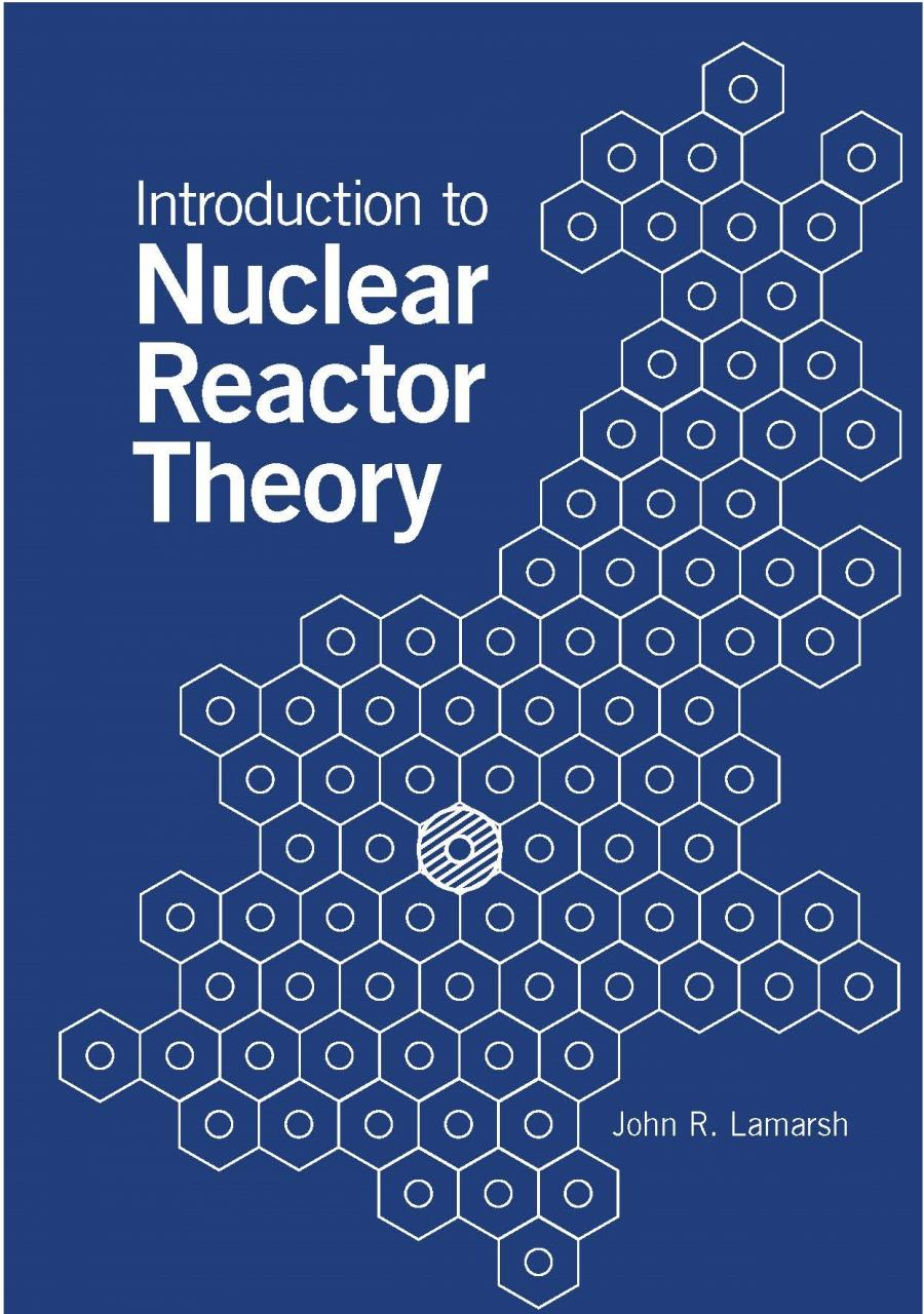 Nuclear engineering theory and technology of commercial nuclear introduction to nuclear reactor theory fandeluxe Gallery