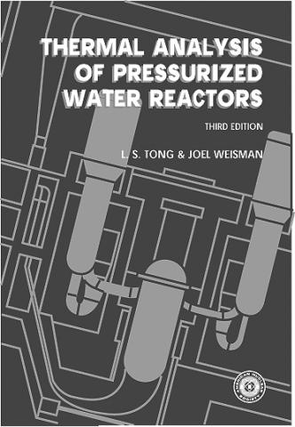 Thermal Analysis of Pressurized Water Reactors, Third Edition