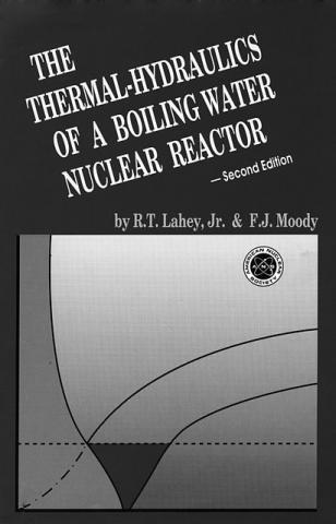 The Thermal-Hydraulics of a Boiling Water Nuclear Reactor, Second Edition