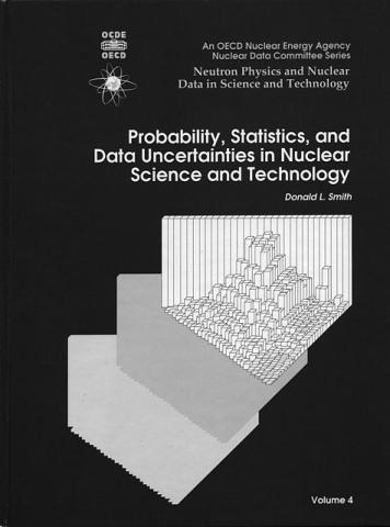 Probability, Statistics, and Data Uncertainties in Nuclear Science and Technology