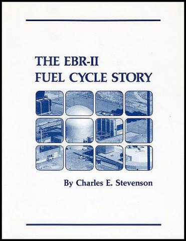 The EBR-II Fuel Cycle Story