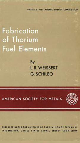 Fabrication of Thorium Fuel Elements