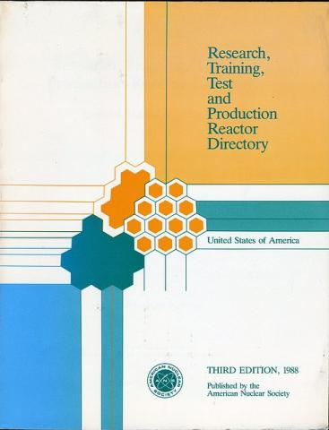 Research, Training, Test, and Production Reactor Directory, Third Edition