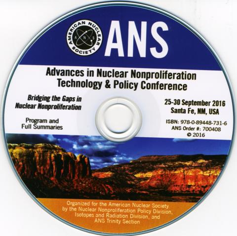 Advances in Nuclear Nonproliferation Technology and Policy Conference