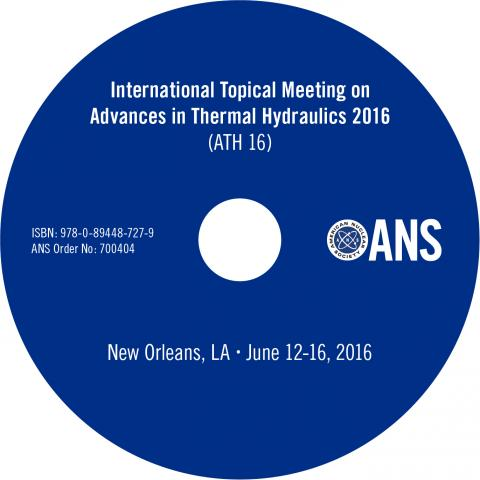 Advances in Thermal Hydraulics 2016 (ATH 2016)
