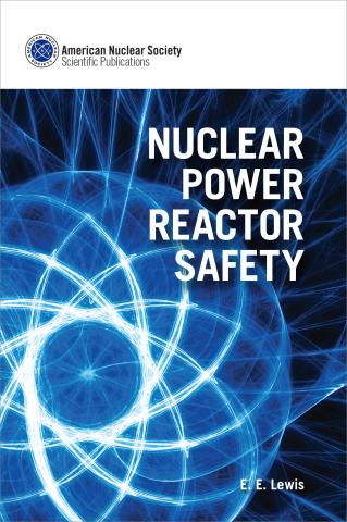 Nuclear Power Reactor Safety Ans Ans Store Textbooks