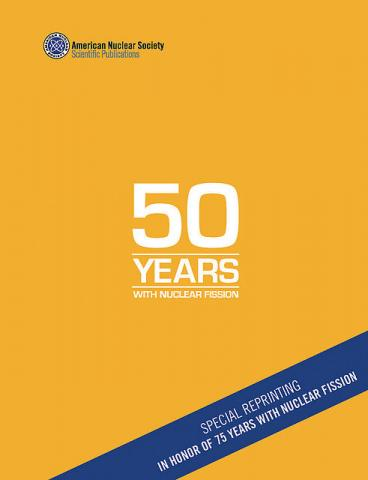 50 Years with Nuclear Fission: Special Reprinting