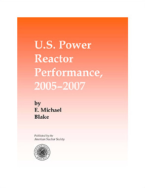 U.S. Power Reactor Performance, 2005-2007