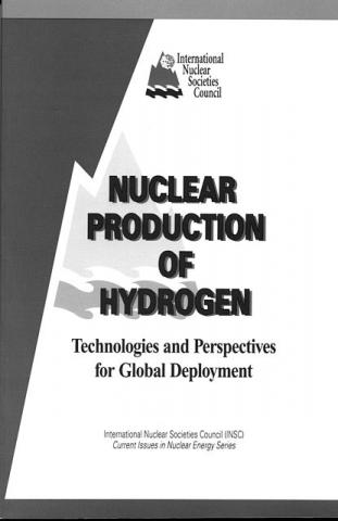Nuclear Production of Hydrogen: Technologies and Perspectives for Global Deployment