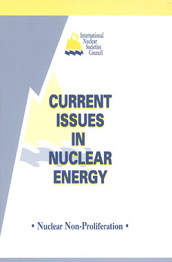 Current Issues in Nuclear Energy: Nuclear Non-Proliferation