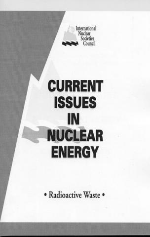 Current Issues in Nuclear Energy: Radioactive Waste