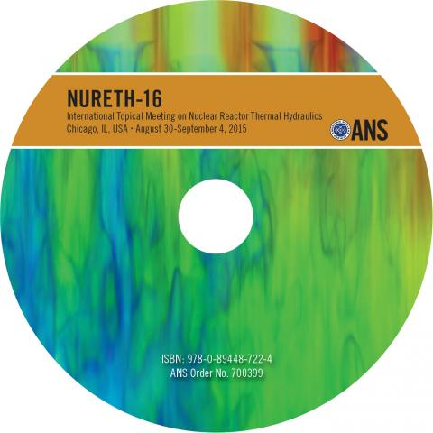 16th International Topical Meeting on Nuclear Reactor Thermal Hydraulics (NURETH-16)