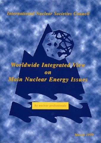 Worldwide Integrated View on Main Nuclear Energy Issues