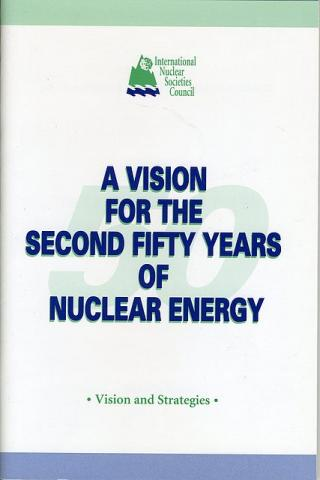 A Vision for the Second Fifty Years of Nuclear Energy
