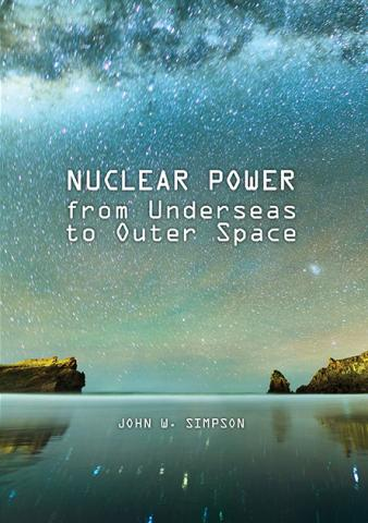 Nuclear Power From Underseas to Outer Space