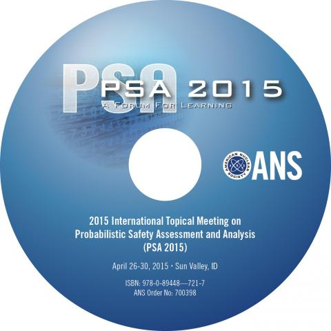 International Topical Meeting on Probabilistic Safety Assessment and Analysis (PSA 2015)