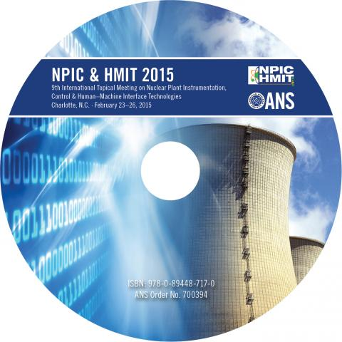 Nuclear Plant Instrumentation, Control, and Human-Machine Interface Technologies (NPIC&HMIT 2015)