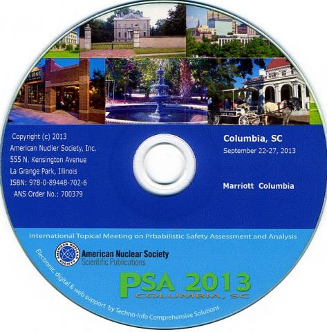 International Topical Meeting on Probabilistic Safety Assessment and Analysis (PSA 2013)