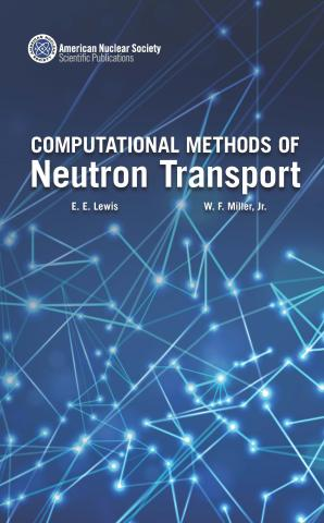 Computational Methods of Neutron Transport