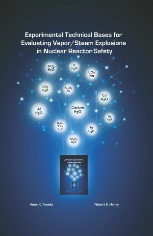 Experimental Technical Bases for Evaluating Vapor/Steam Explosions in Nuclear Reactor Safety