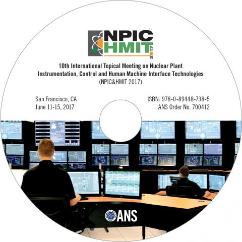 Nuclear Plant Instrumentation, Control, and Human-Machine Interface Technologies (NPIC&HMIT 2017)