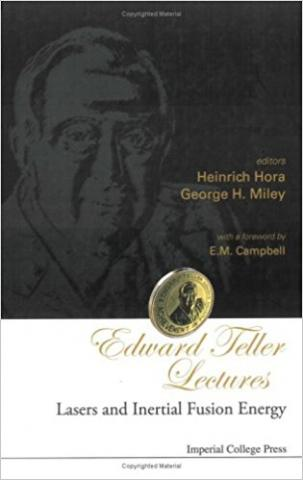 Edward Teller Lectures: Lasers and Inertial Fusion Energy