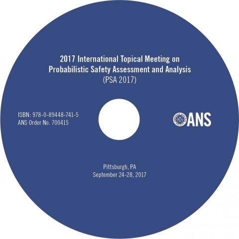 International Topical Meeting on Probabilistic Safety Assessment and Analysis (PSA 2017)