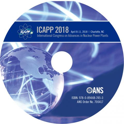 2018 International Congress on Advances in Nuclear Power Plants (ICAPP 2018)
