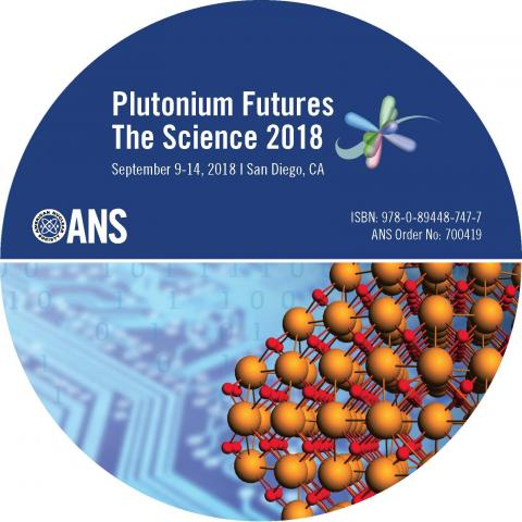 Plutonium Futures: The Science 2018