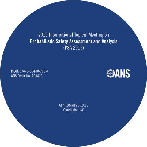 International Topical Meeting on Probabilistic Safety Assessment and Analysis (PSA 2019)